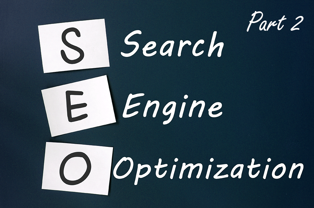 Strategic Approach to Search Engine Optimization (SEO) Part 2