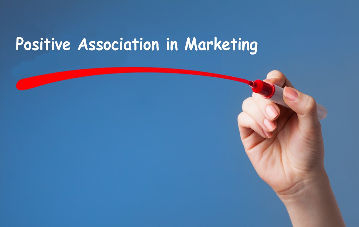 The Power of Positive Association in Marketing